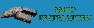 SSHD Festplatte – SSHD, Hybridfestplatte, Geschwindigkeit und viel Platz